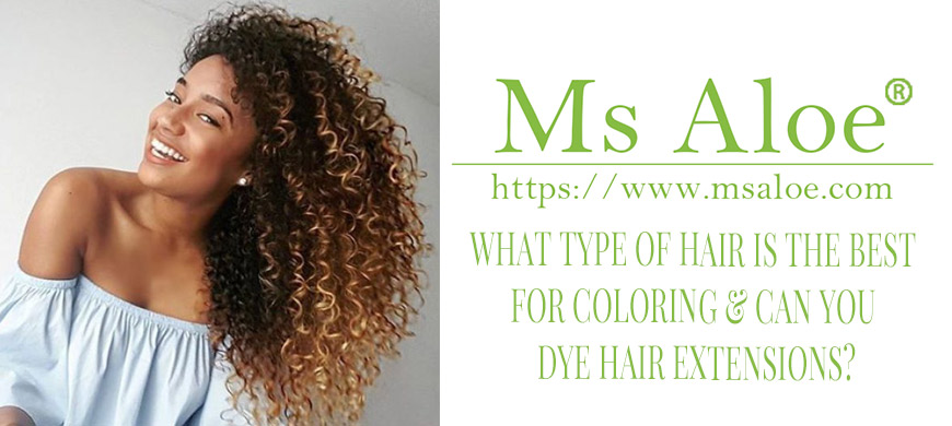 WHAT TYPE OF HAIR IS THE BEST FOR COLORING