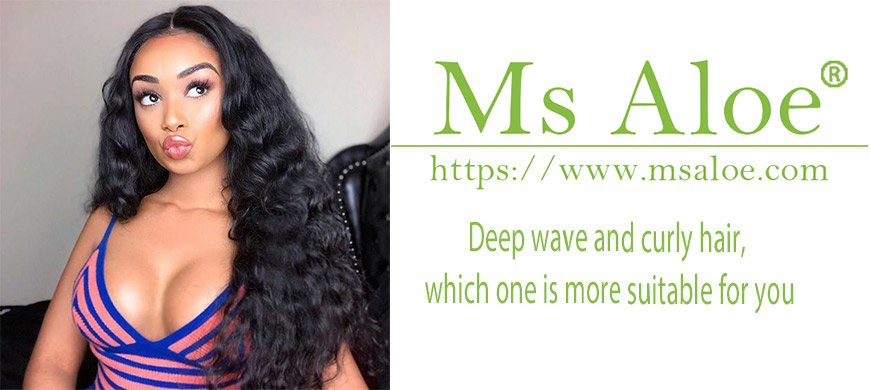 Deep wave and curly hair