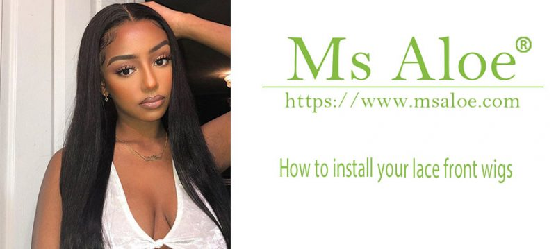 How to install your lace front wigs