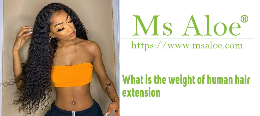 What is the weight of human hair extension
