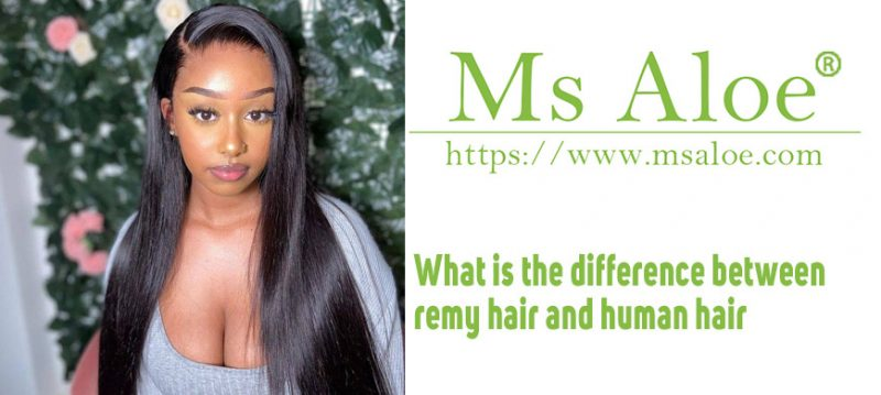 What is the difference between remy hair and human hair